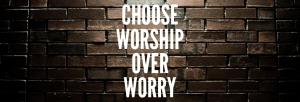 choose-worship